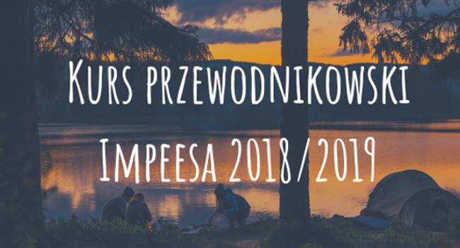 """Kurs przewodnikowski """"Impeesa"""" 2018/2019"""